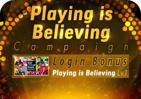 Playing is Believing Campaign!