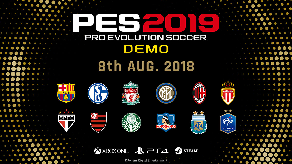 8081561c671 Pro Evolution Soccer 2019 Demo Now Available!