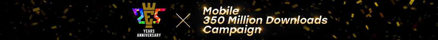 25th Anniversary x Mobile 350 Million Downloads Campaign