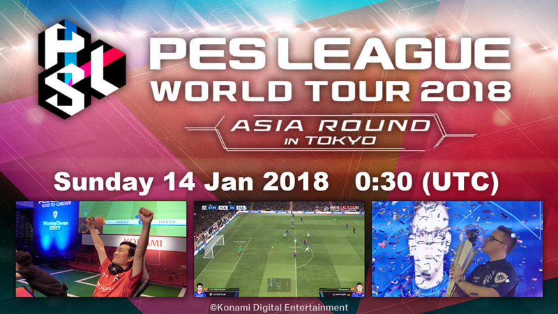 PES LEAGUE WORLD TOUR 2018 ASIA ROUND Begins Jan 14@0:30 (UTC)! Watch the live stream for the chance to receive up to 50,000GP!