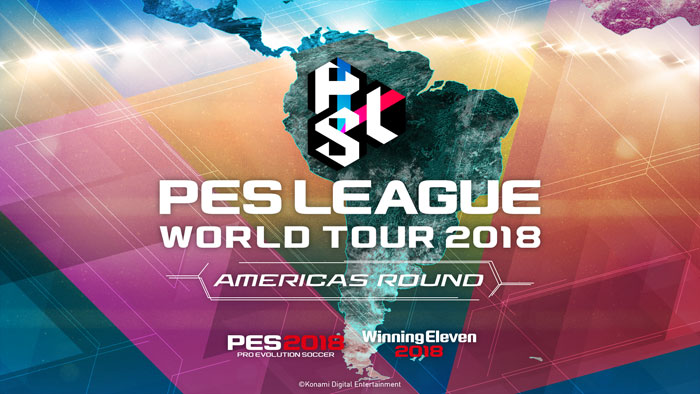 PES LEAGUE WORLD TOUR 2018 AMERICAS ROUND Participating players