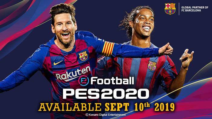 eFootball  PES 2020 is coming September 10th.